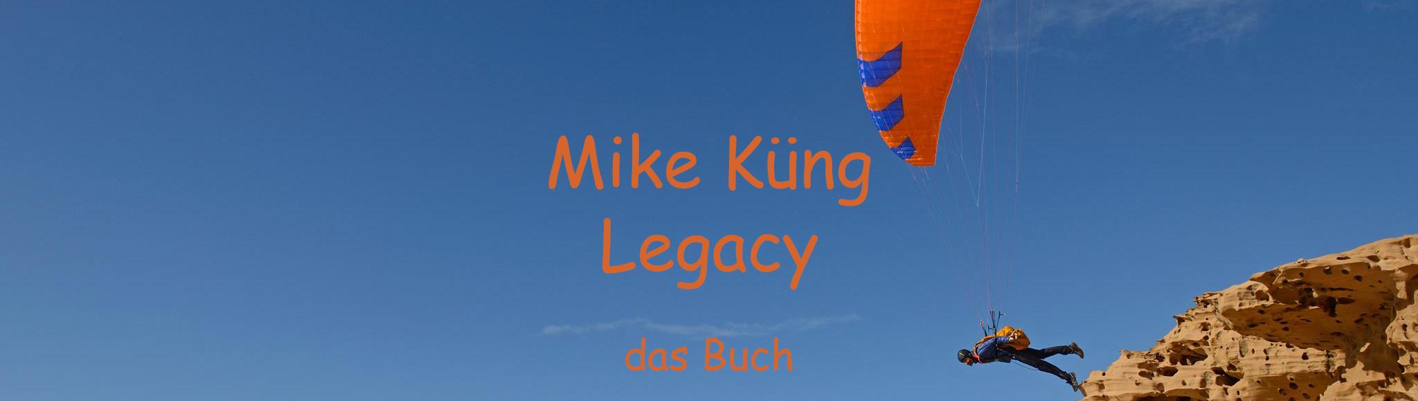 Legacy, die Biografie von Mike Küng.