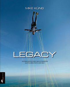 die Biografie von Mike Küng. Legacy, das Buch.